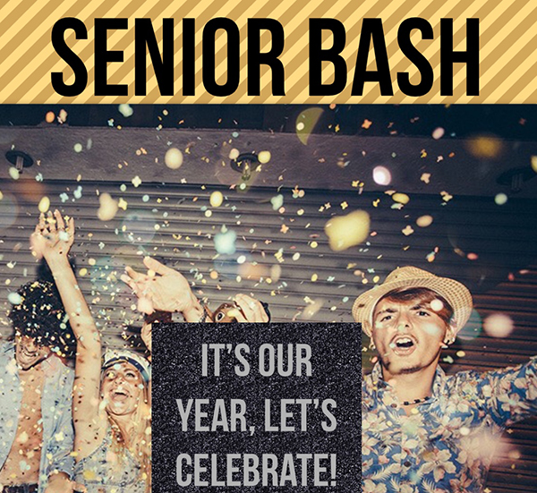 Poster displayed around the campus promote the March 14 senior bash.
