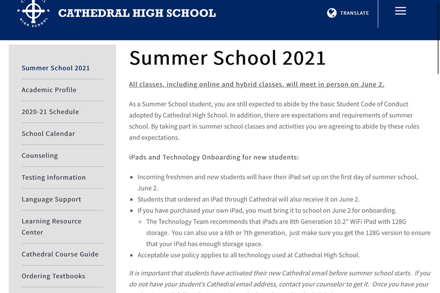 Information about summer school is posted on the schools website.